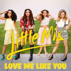 Video Love Me Like You Little Mix