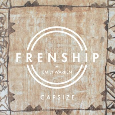Frenship & Emily Warren - Capsize Cover