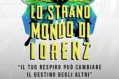 Alla scoperta di 'Lo Strano Mondo di Lorenz', lo spettacolo teatrale in scena il 17 e 18 febbraio presso il Teatro Cometa di Roma.