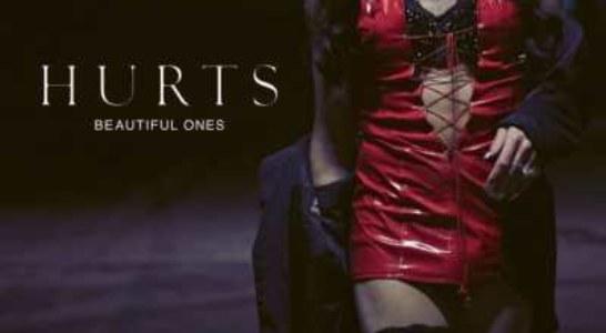 Hurts – Beautiful Ones (Video & Testo della bellissima canzone).
