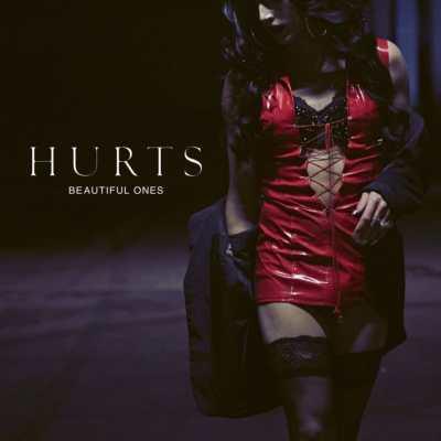 Hurts - Beautiful Ones, la cover.
