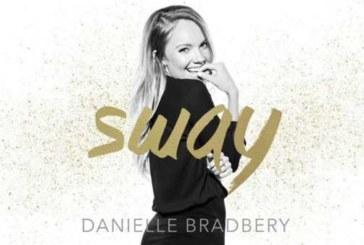 Danielle Bradbery – Sway (Audio & Testo della nuova canzone).