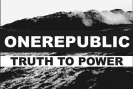 """One Republic """"Truth to Power"""": Video e Testo del nuovo singolo"""