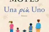 Una più uno, il libro di Jojo Moyes. Leggi la nostra recensione