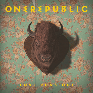 One Republic - Love Runs Out