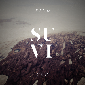 Suvi - Find You