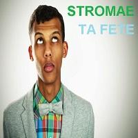 Stromae - ta fete