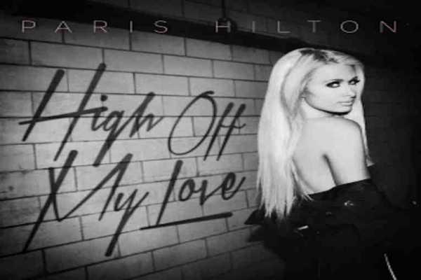 Paris Hilton High Off My Love cover