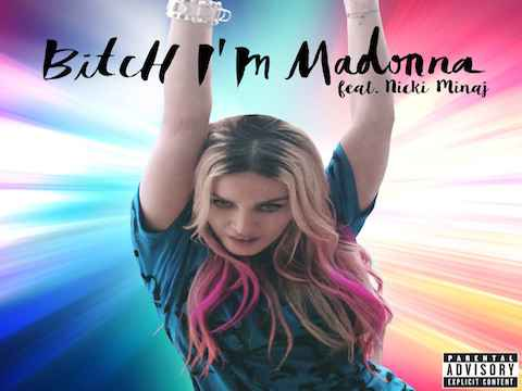 Madonna - Bitch I'm Madonna feat Nicki Minaj, la cover