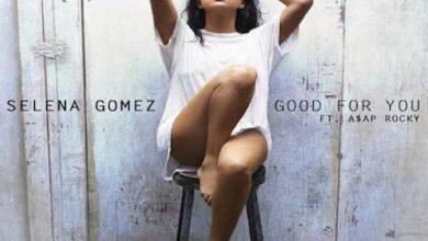 Selena Gomez: la cover di Good For You