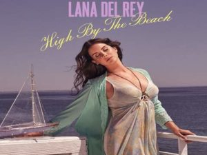 lana del rey high by the beach testo