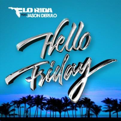 Flo Rida - Hello Friday - cover