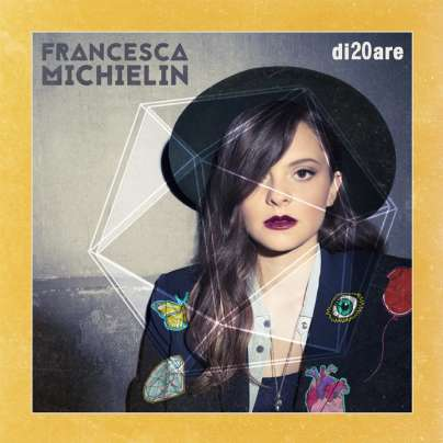 Francesca Michielin - Di20are cover