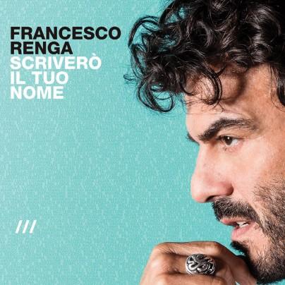 Francesco Renga nella cover dell'album Scriverò il tuo nome