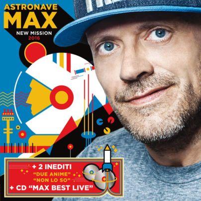 Astronave MAX New Mission 2016 - Max Pezzali
