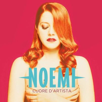Noemi - Cuore D'Artista