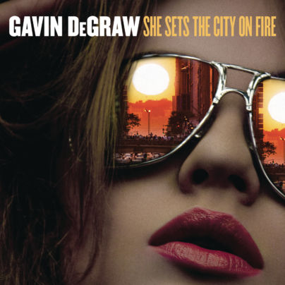 Gavin DeGraw - She Sets The City On Fire