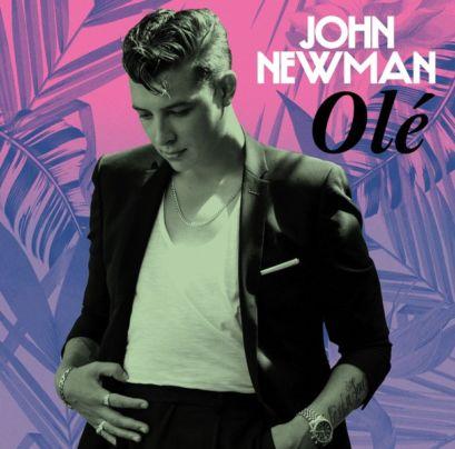 John Newman - Olé