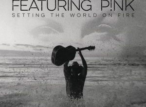 Kenny Chesney & Pink - Setting The World On Fire