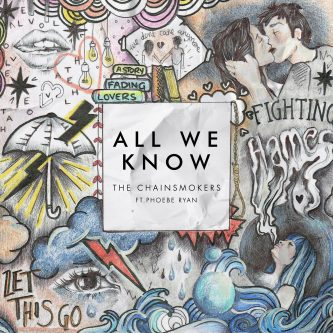 The Chainsmokers con All We Know