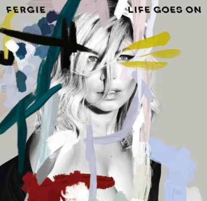Fergie nella cover di Life Goes On.