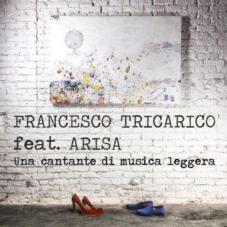Tricarico ed Arisa - Una Cantante di Musica Leggera