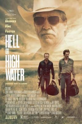 La locandina di Hell or High Water - film più belli del 2016