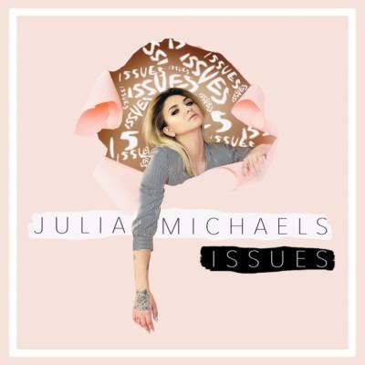 Julia Michaels debutta con Issues.