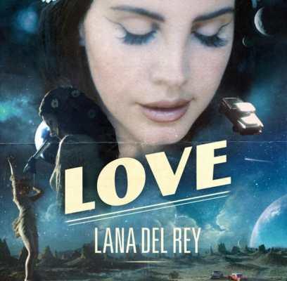 Love di Lana Del Rey