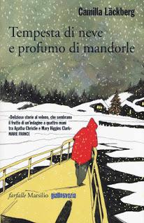 Tempesta di neve e profumo di mandorle di Camilla Läckberg