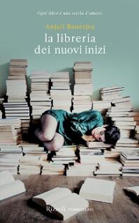 """""""La libreria dei nuovi inizi"""" di Anjali Banerjee."""