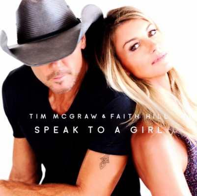 Tim McGraw e Faith Hill Speak To A Girl