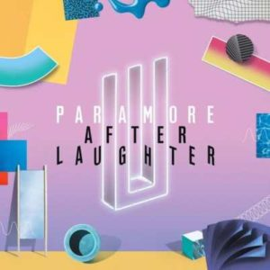 album musicali più belli del 2017 - Paramore con After Laughter