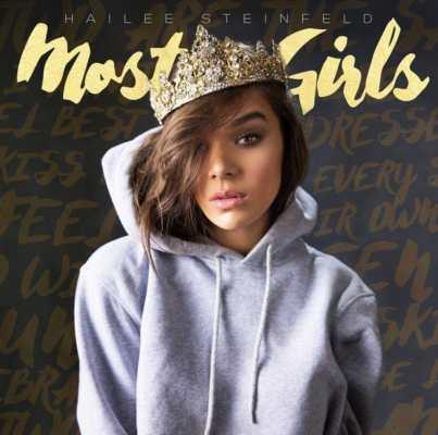 Hailee Steinfeld - Most Girls, la cover.