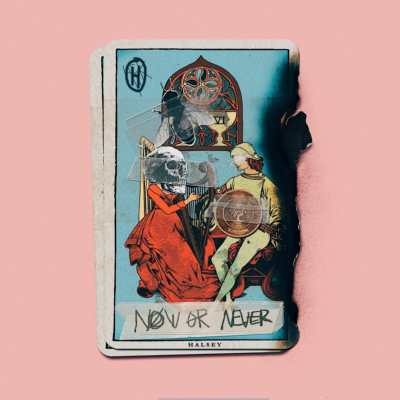 Halsey - Now or Never, il singolo del 2017.