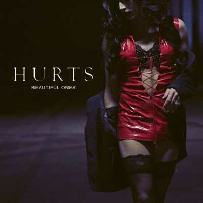 Hurts - Beautiful Ones, la cover.