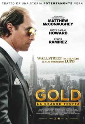 Gold - La Grande Truffa Recensione - Locandina