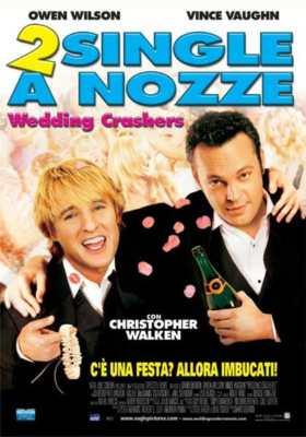2 single a nozze - film sul matrimonio e nozze