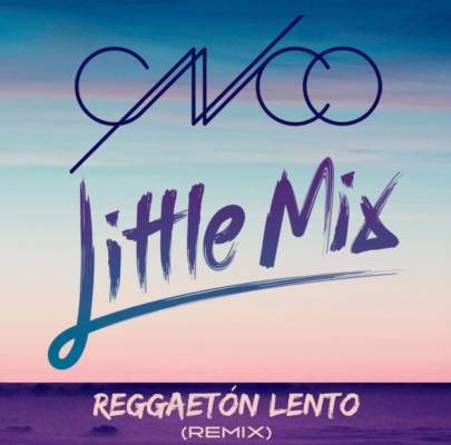 CNCO & Little Mix - Reggaeton Lento