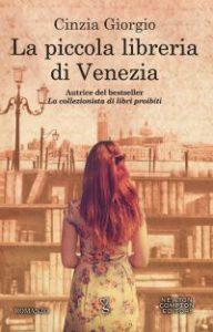 La piccola libreria di Venezia - libro di Cinzia Giorgio