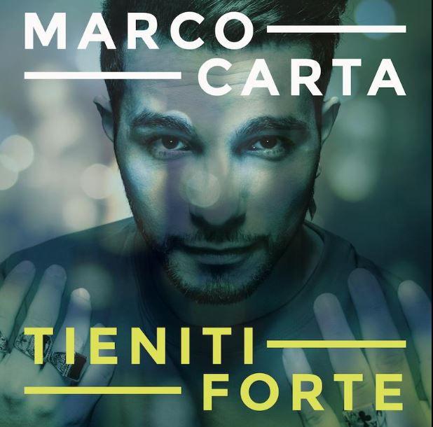 """Cover dell'album """"Tieniti Forte"""" di Marco Carta"""