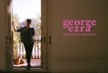 george ezra secondo album staying at tamara's 2018