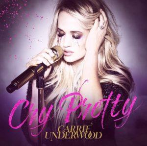 Carrie Underwood Cry Pretty testo