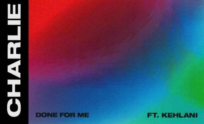 "Charlie Puth ft kehlani ""Done For Me"""