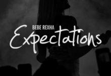 Bebe Rexha Expectations