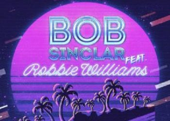 Bob Sinclar e Robbie Williams Electrico Romantico