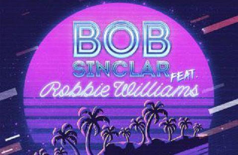 Bob Sinclar e Robbie Williams Electrico Romantico