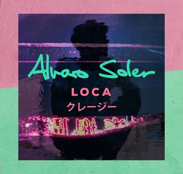 Alvaro Soler Loca