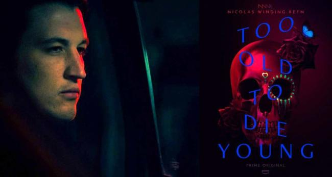 Poster di Too Old to Die Young