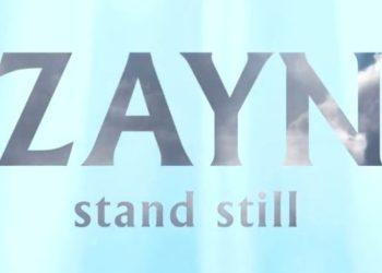 Zayn Stand Still